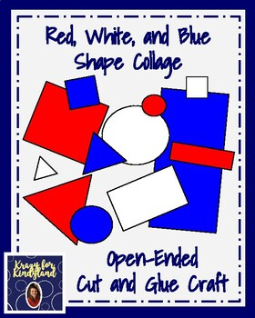Veteran's Day, President's Day Craft: Red, White, and Blue Shape College