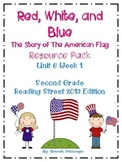 Red, White, and Blue: The Story of the American Flag