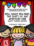 Red, White and Blue: The Story of the American Flag (2nd Grade Reading Street)