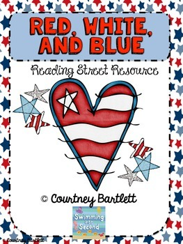 """Red, White, and Blue: The Story of the American Flag"" (Reading Street Resource)"