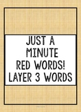 Red Word Fluency Layer 3 Words