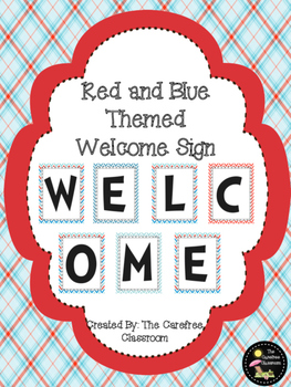 Welcome Sign: Red and Blue Themed