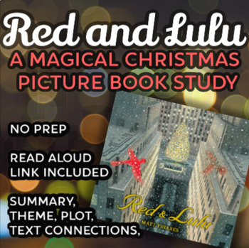 Red and Lulu: A Magical Christmas Picture Book Study
