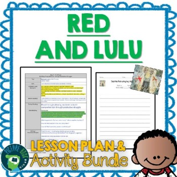 Red and Lulu by Matt Tavares Lesson Plan and Activities