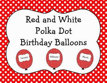 Red and White Polka Dot Birthday Balloons
