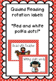 Red and White Polka Dot Guided Reading Rotation Labels