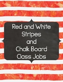 Red and White Stripes with Chalkboard Class Jobs