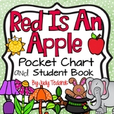 Red is an Apple (A Pocket Chart Activity and Student Book)