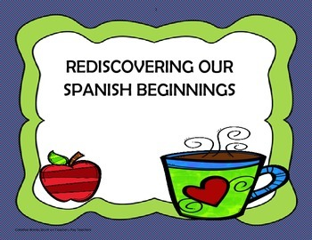 Rediscovering Our Spanish Beginnings - Tri-folds + Activities