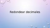 Redondear Decimales