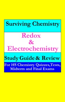 Redox & Electrochemistry: a quick study guide for quizzes, midterm & final exams