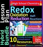 Redox Oxidation Reduction, Half-Reactions: 10-Resource Hybrid Bundle Lesson Plan
