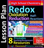 Redox, Oxidation, Reduction, Half-Reactions: 8-Resource Lesson Plan ~Distance L