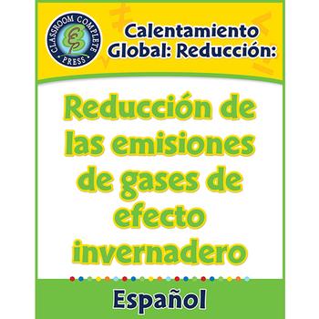Calentamiento Global: Reducción de las emisiones de gases de efecto invernadero