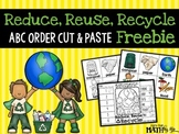 Reduce, Reuse, Recycle ABC Order Cut and Paste Printable---FREEBIE