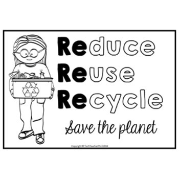 Reduce Reuse Recycle Coloring Pages FREE DOWNLOAD by Tech Teacher Pto3