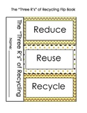 Reduce, Reuse, Recycle Flip Book