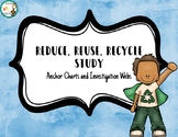 Reduce, Reuse, Recycle Study Anchor Charts & Investigation Webs