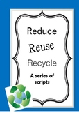 Reduce, Reuse, Recyle - Short plays