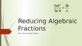 Reducing Algebraic Fractions Part 1