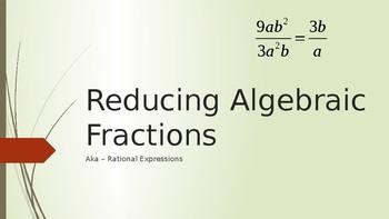 Reducing Algebraic Fractions Part 1