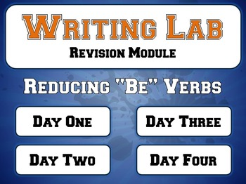 """Reducing """"Be"""" Verbs - Writing Lab Revision Module"""