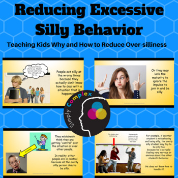 Reducing Excessive Silly Behavior; Helping the Dysregulated Student