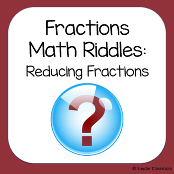 Reducing Fractions Math Riddles