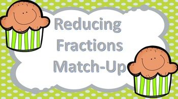 Reducing Fractions Match-Up Game