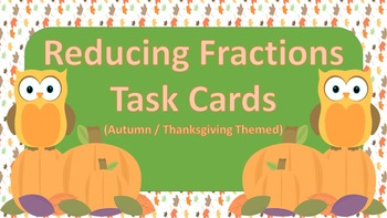 Reducing Fractions Task {Autumn / Thanksgiving Themed}