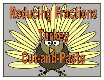 Reducing Fractions Turkey Cut-and-Paste