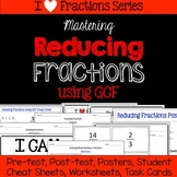 Reducing Fractions Unit -Pretest, Post-test, Poster, Cheat Sheet, Worksheets