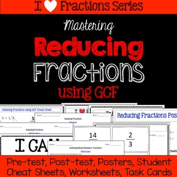 Reducing Fractions Unit -Pretest, Post-test, Poster, Cheat
