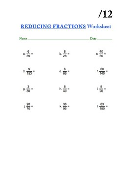 Reducing Fractions Worksheet - 12 questions