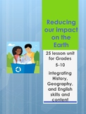 Reducing Our Impact on the Earth- 25 lessons with worksheets, spelling and more!