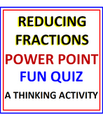 Reducing Fractions PowerPoint Fun Quiz