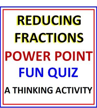 Reducing Fractions PowerPoint Fun Quiz