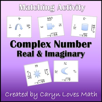 Reducing Square Roots Activities~Imaginary and Real Numbers