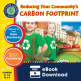 Reducing Your Community's Carbon Footprint Gr. 5-8