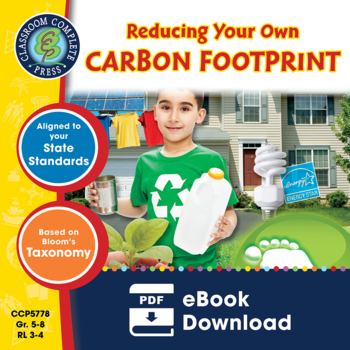 Reducing Your Own Carbon Footprint Gr. 5-8