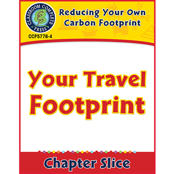Reducing Your Own Carbon Footprint: Your Travel Footprint Gr. 5-8