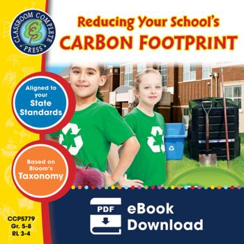 Reducing Your School's Carbon Footprint Gr. 5-8