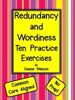 Redundancy  and  Wordiness--Ten Practice Exercises
