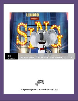 Reel Learning: Sing! Movie Buddy and Lesson Plan