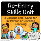 Reentry Bundle! 3 Lessons & 1 Game for Distance Learning o