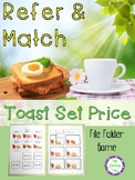 Refer and Match - Toast Set Price (Processing Skills)