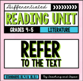 Refer to the Text (RL.4.1 and RL.5.1)