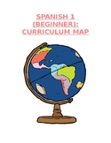 Reference - Curriculum Map: Spanish 1 (Units #1-6) for Beginner Level