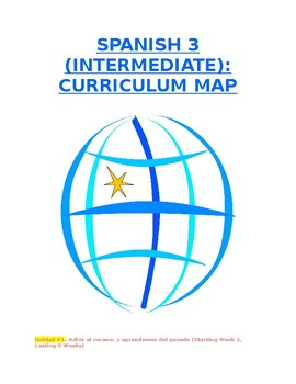 Reference - Curriculum Map: Spanish 3 (Units #1-6) for Intermediate Level