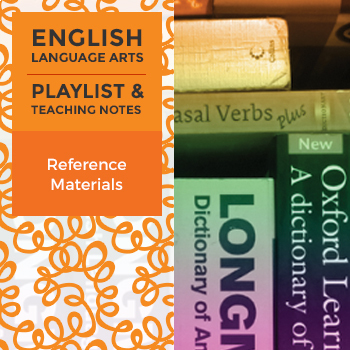 Reference Materials - Playlist and Teaching Notes